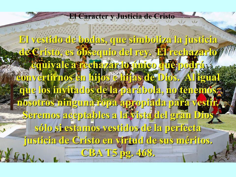 El Caracter y Justicia de Cristo