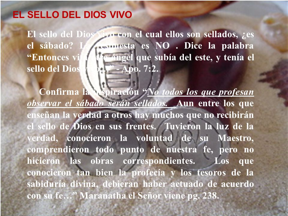 El sello del Dios vivo EL SELLO DEL DIOS VIVO