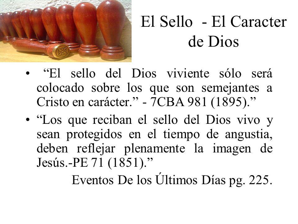 El Sello - El Caracter de Dios