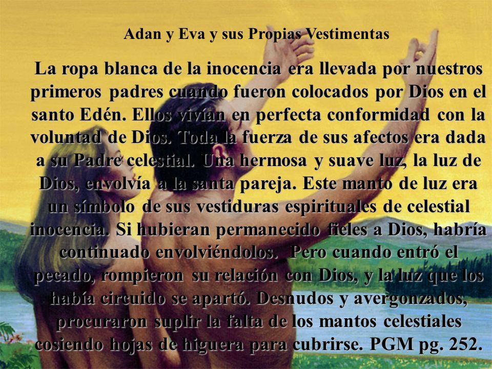 Adan y Eva y sus Propias Vestimentas