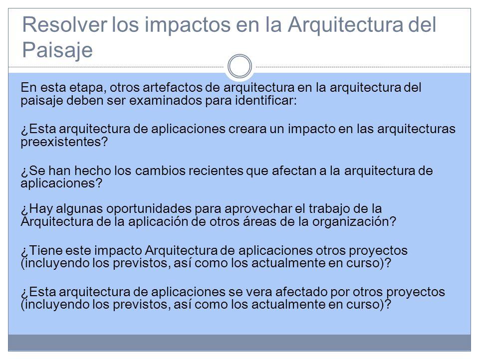 Resolver los impactos en la Arquitectura del Paisaje