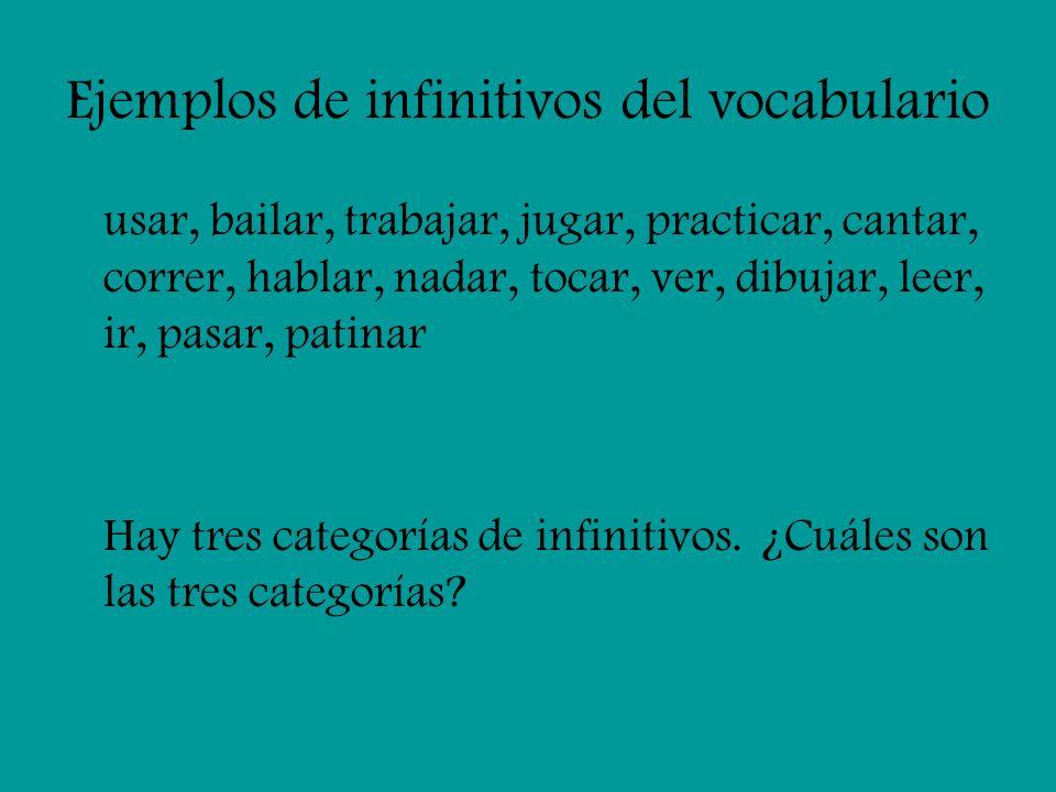 Ejemplos de infinitivos del vocabulario