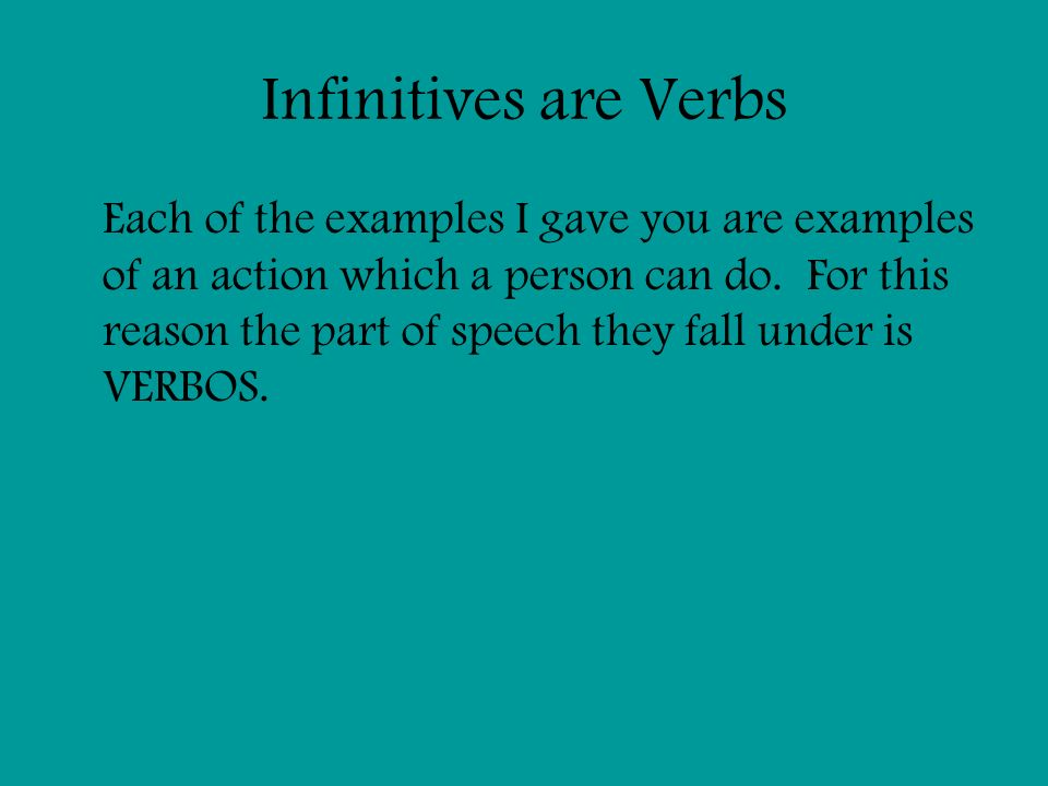 Infinitives are Verbs