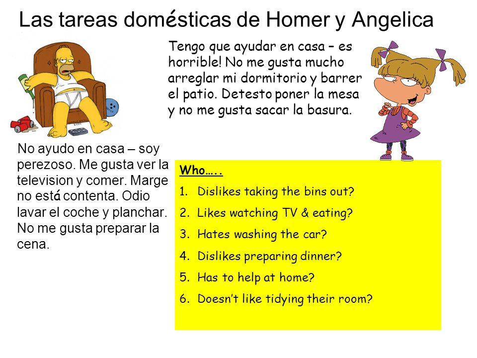 Las tareas domésticas de Homer y Angelica