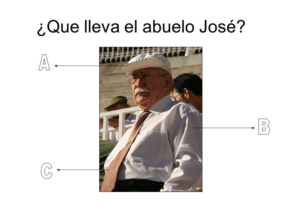 ¿Que lleva el abuelo José