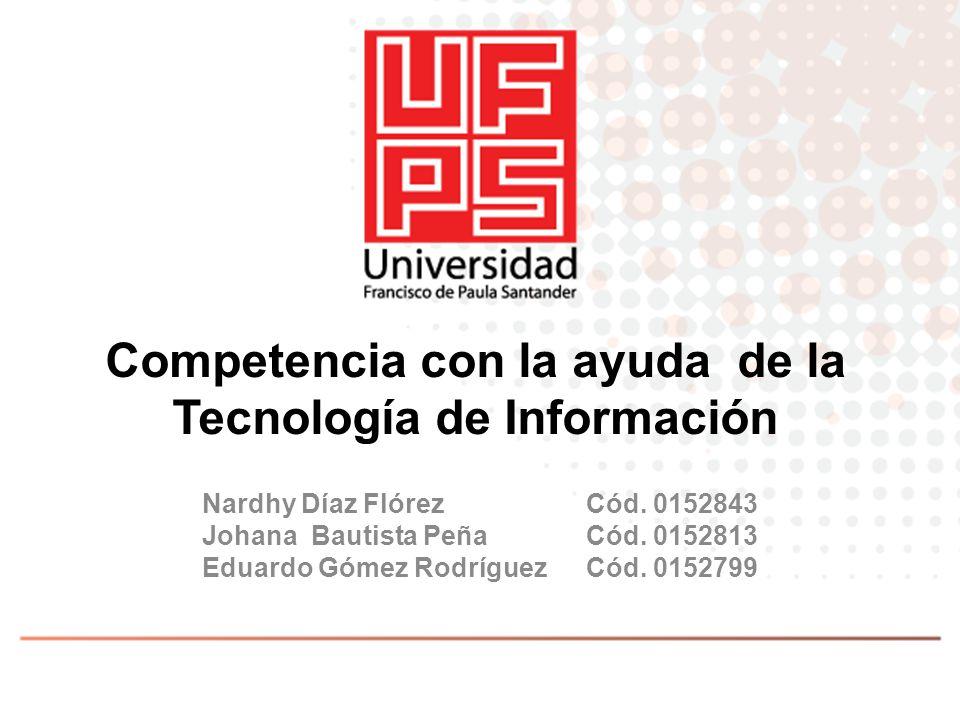 Competencia con la ayuda de la Tecnología de Información