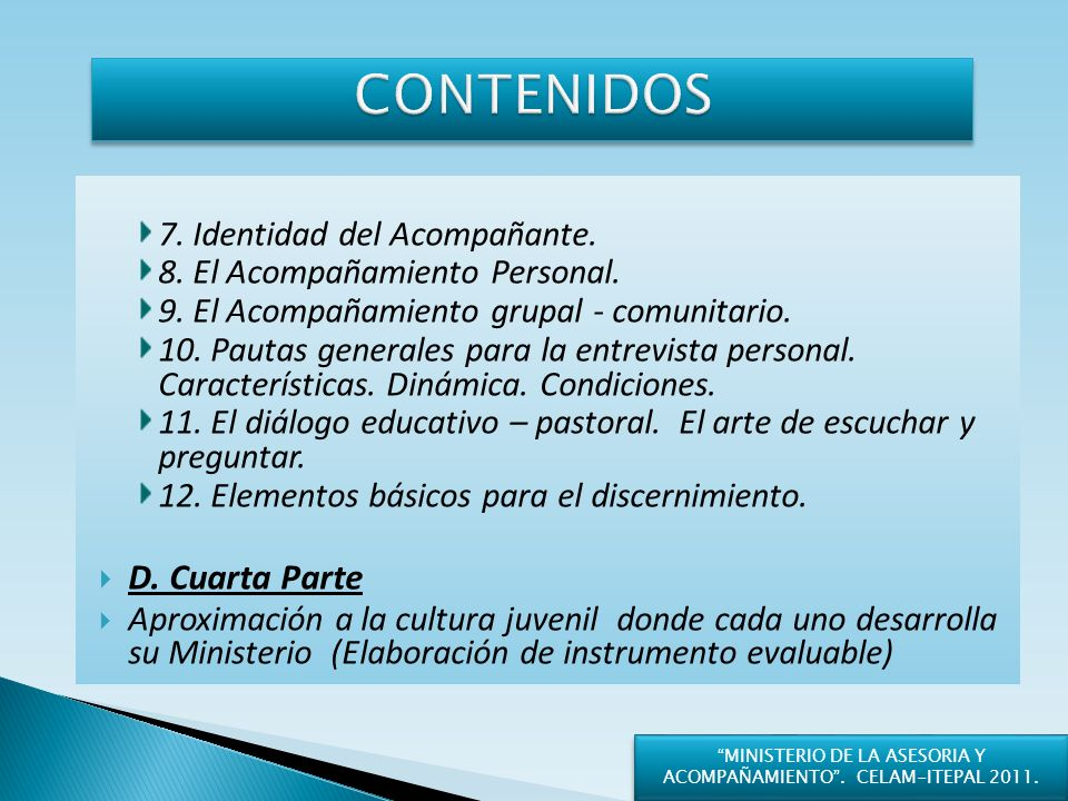 MINISTERIO DE LA ASESORIA Y ACOMPAÑAMIENTO . CELAM-ITEPAL 2011.