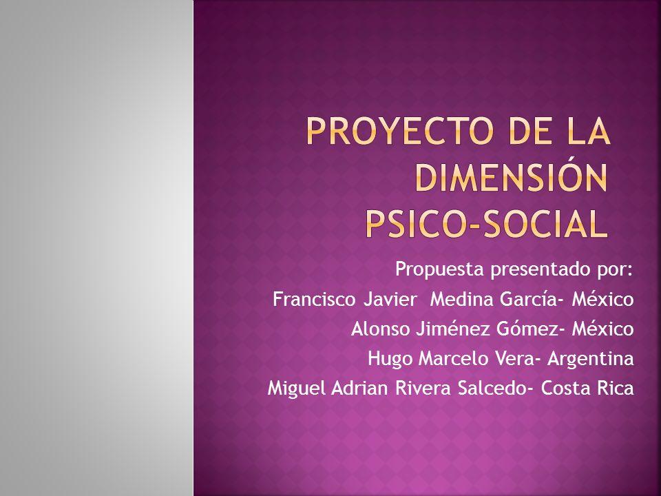 PROYECTO DE LA DIMENSIÓN Psico-social