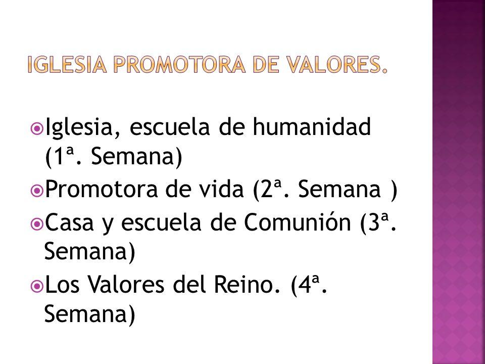 Iglesia Promotora de valores.