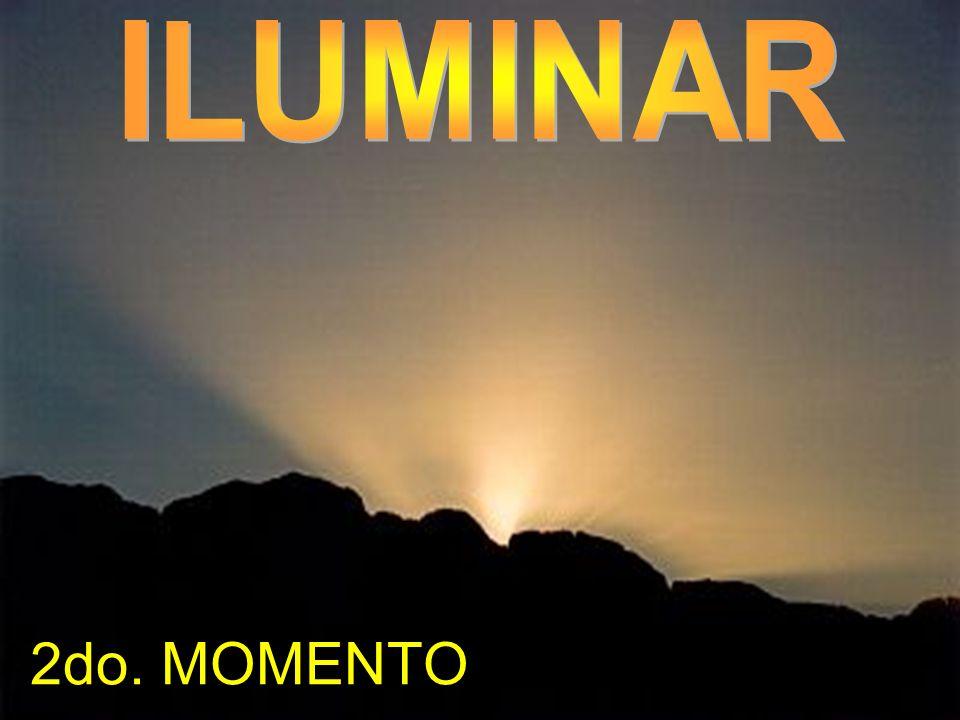 ILUMINAR 2do. MOMENTO