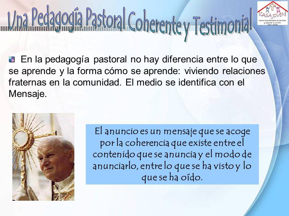 Una Pedagogía Pastoral Coherente y Testimonial