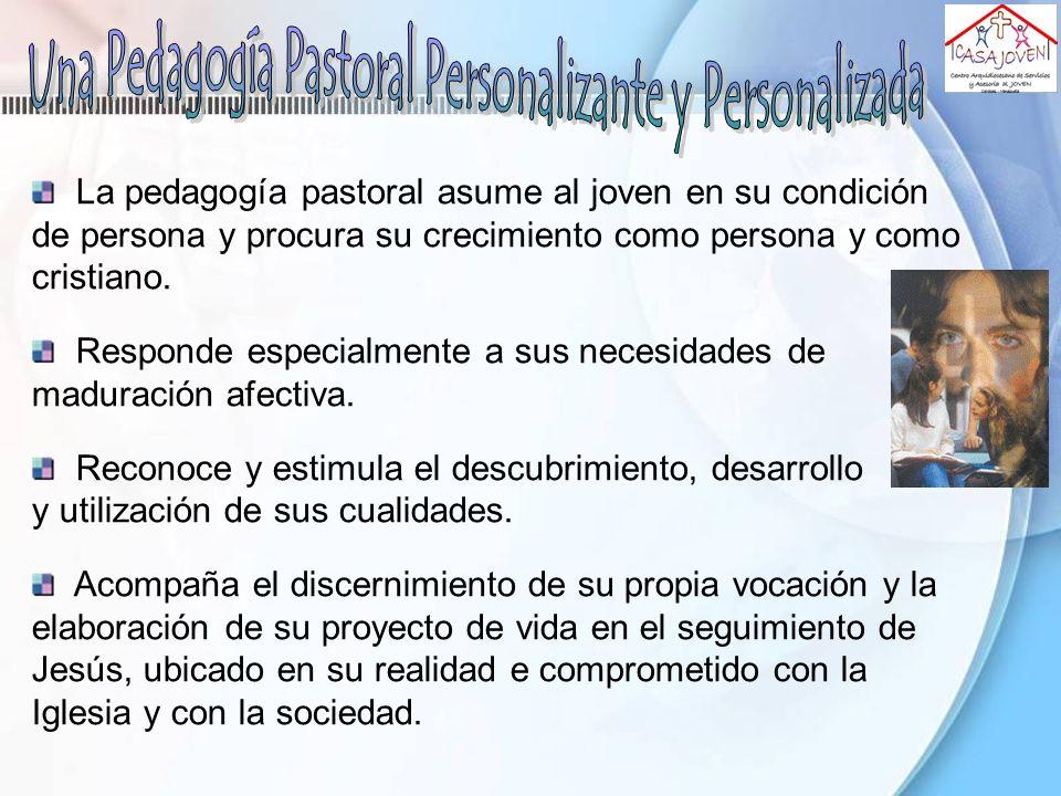 Una Pedagogía Pastoral Personalizante y Personalizada