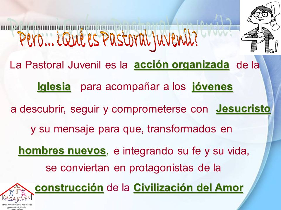 Pero... ¿Qué es Pastoral Juvenil