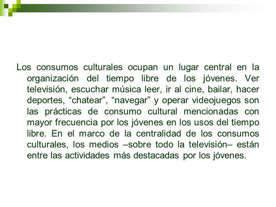 Los consumos culturales ocupan un lugar central en la organización del tiempo libre de los jóvenes.