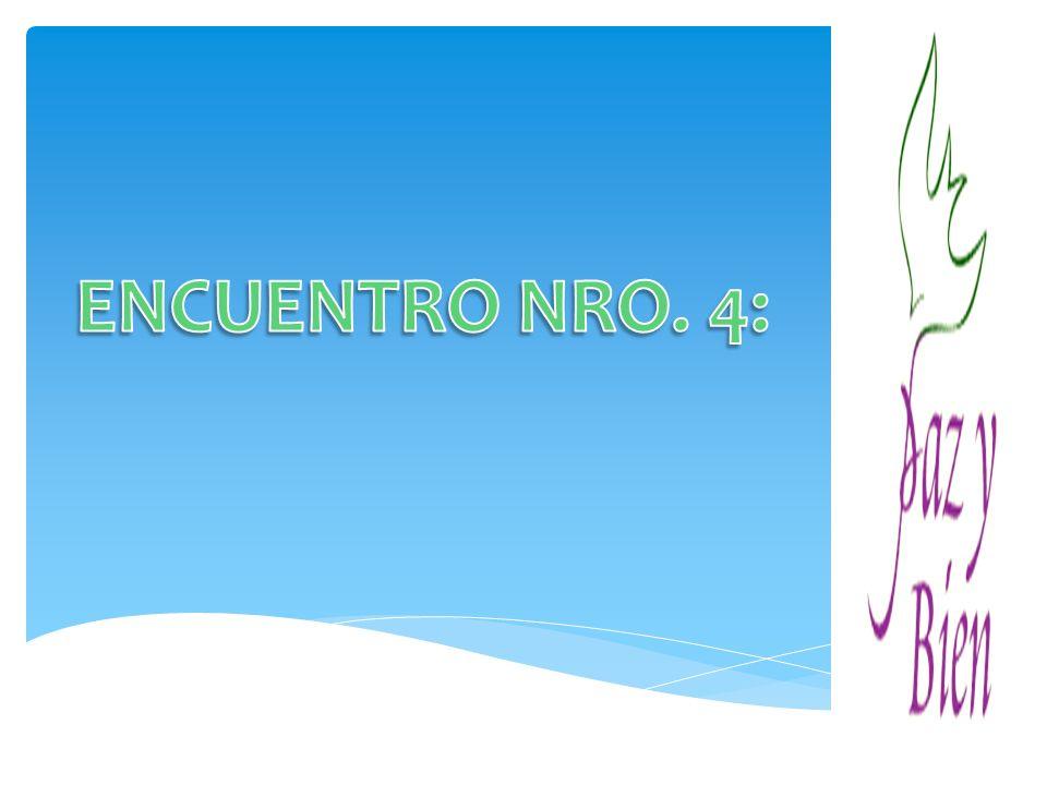 ENCUENTRO NRO. 4: