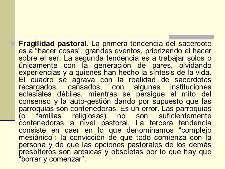 Fragilidad pastoral.