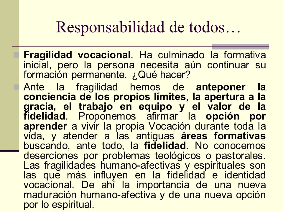 Responsabilidad de todos…