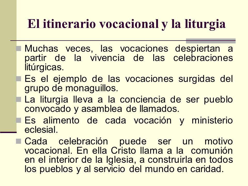 El itinerario vocacional y la liturgia