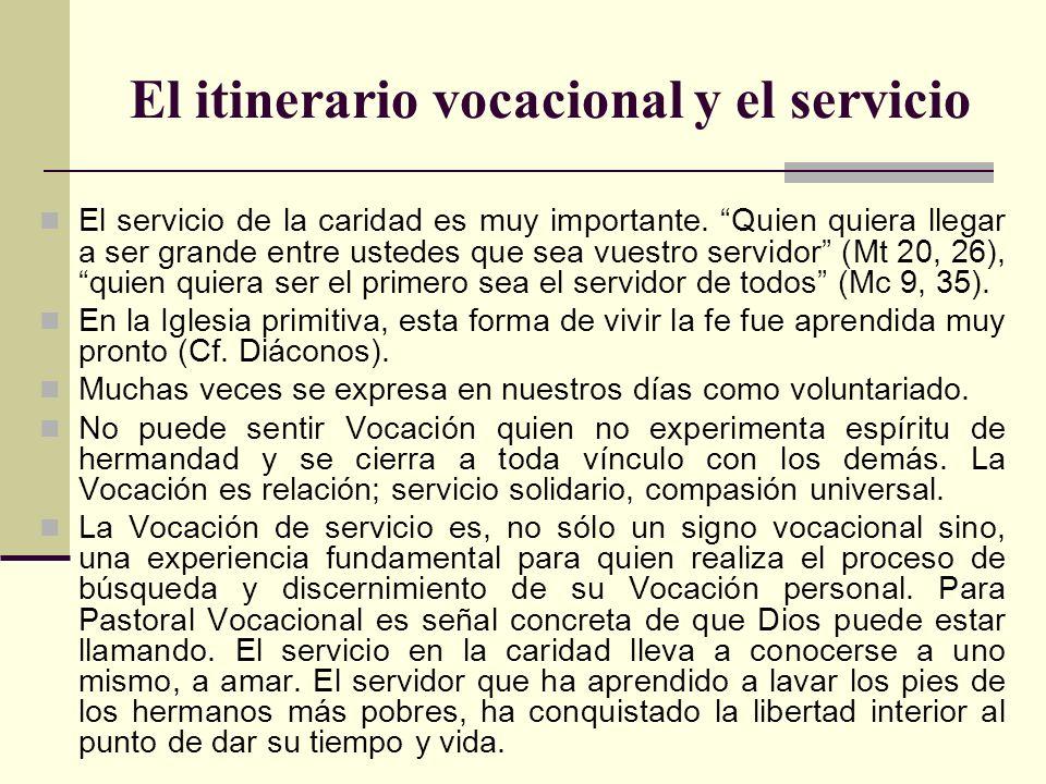 El itinerario vocacional y el servicio