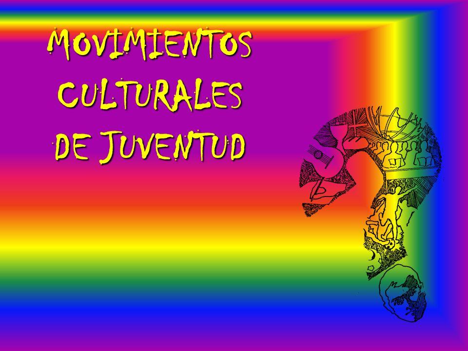 MOVIMIENTOS CULTURALES DE JUVENTUD