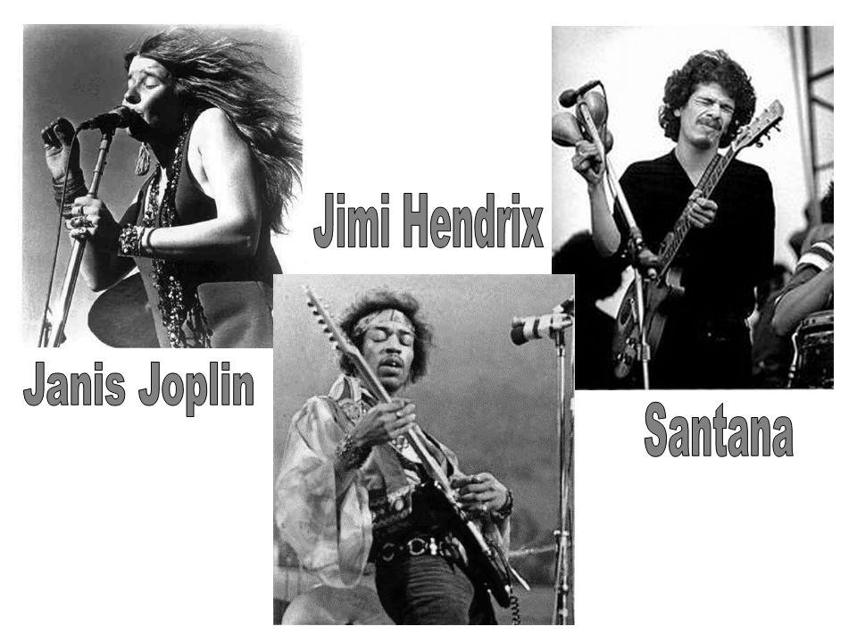 Jimi Hendrix Janis Joplin Santana