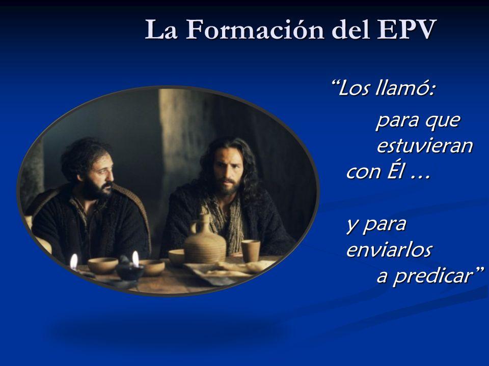 La Formación del EPV Los llamó: