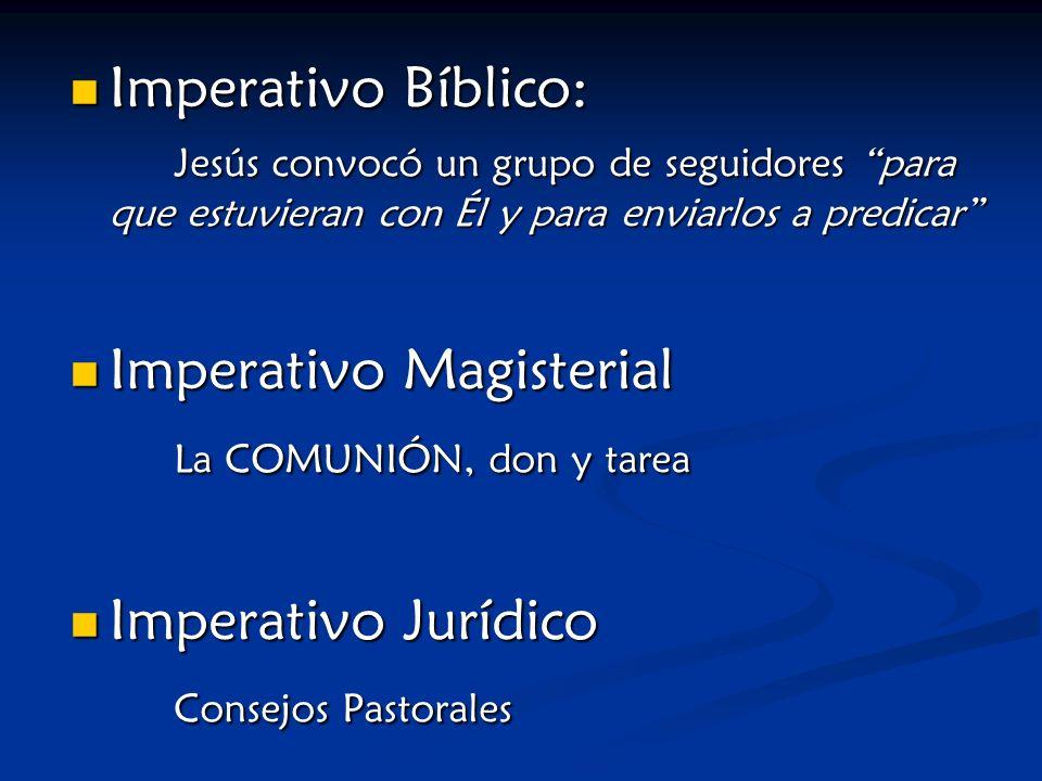 Imperativo Magisterial La COMUNIÓN, don y tarea Imperativo Jurídico
