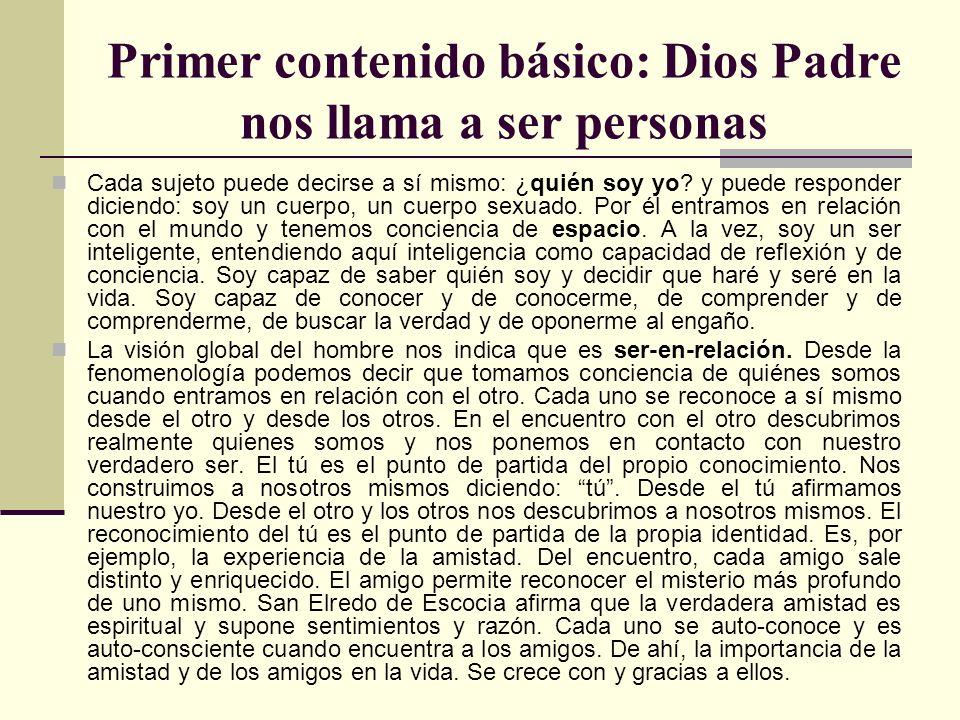 Primer contenido básico: Dios Padre nos llama a ser personas