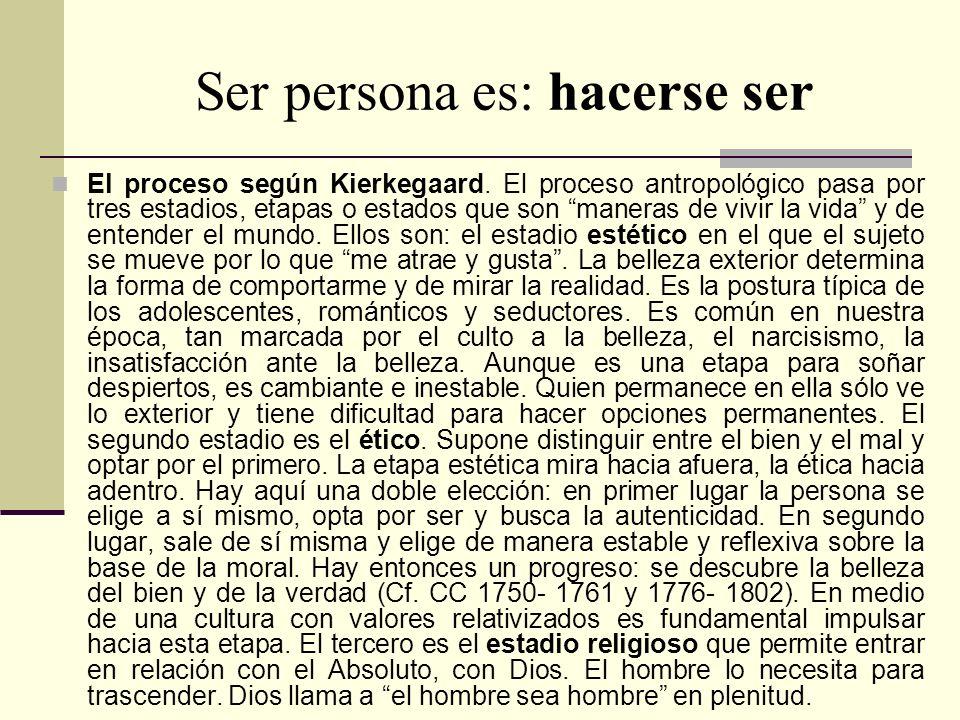 Ser persona es: hacerse ser
