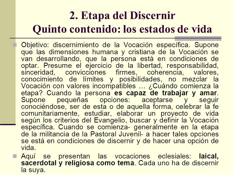 2. Etapa del Discernir Quinto contenido: los estados de vida