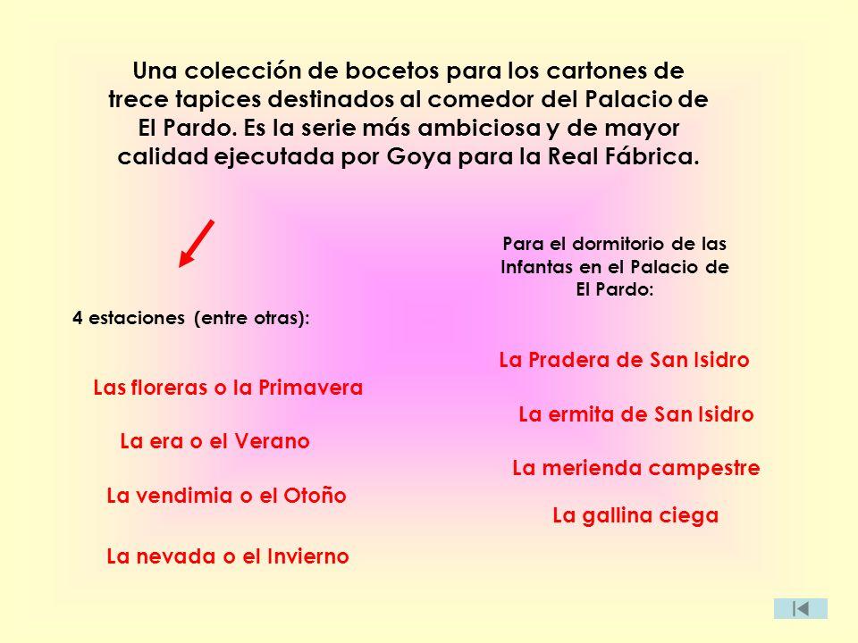 Para el dormitorio de las Infantas en el Palacio de El Pardo: