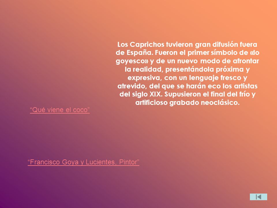 Los Caprichos tuvieron gran difusión fuera de España