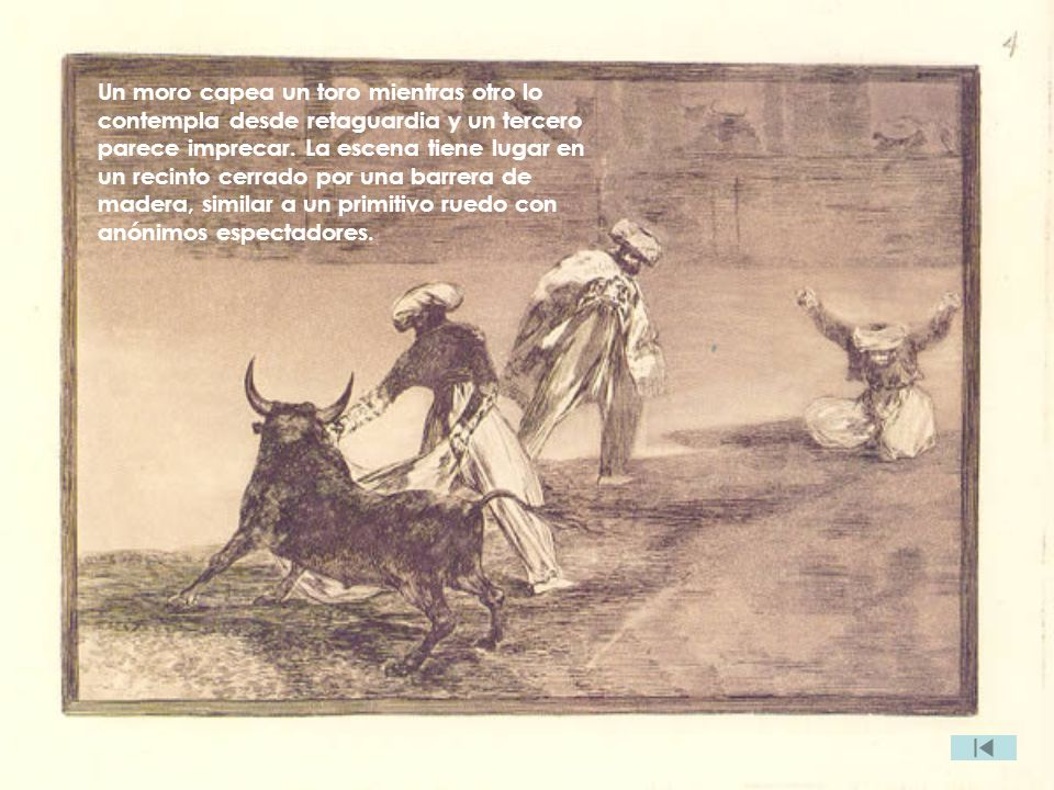 Un moro capea un toro mientras otro lo contempla desde retaguardia y un tercero parece imprecar.