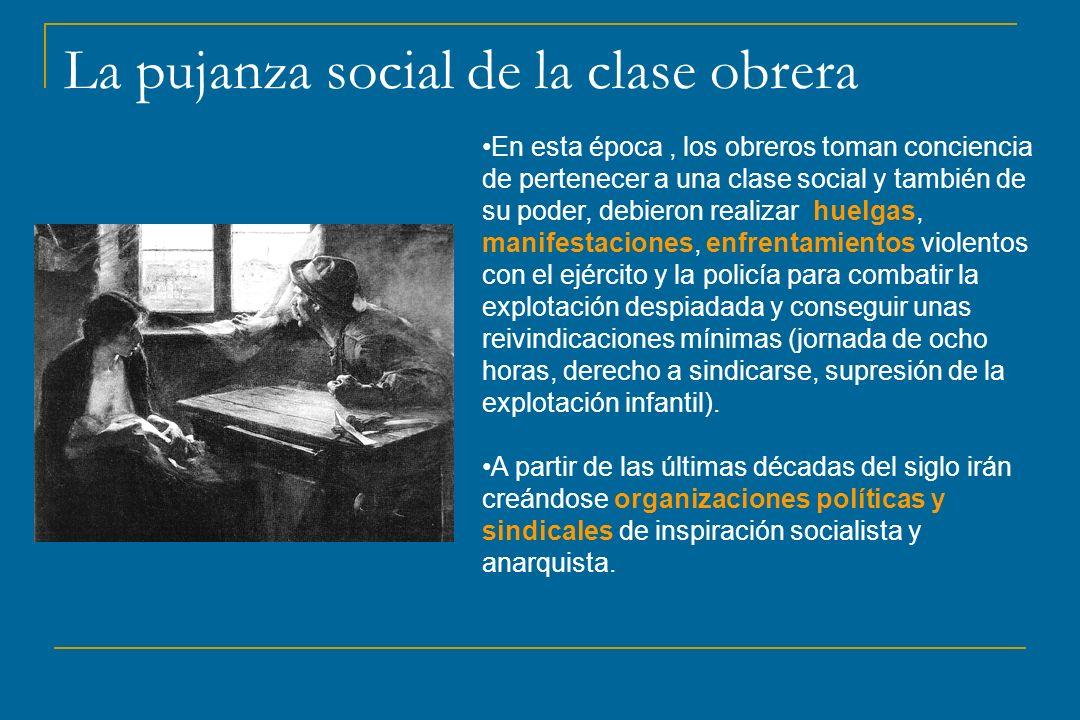 La pujanza social de la clase obrera