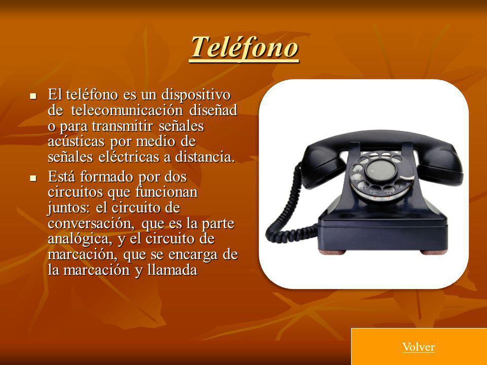 Teléfono El teléfono es un dispositivo de telecomunicación diseñado para transmitir señales acústicas por medio de señales eléctricas a distancia.