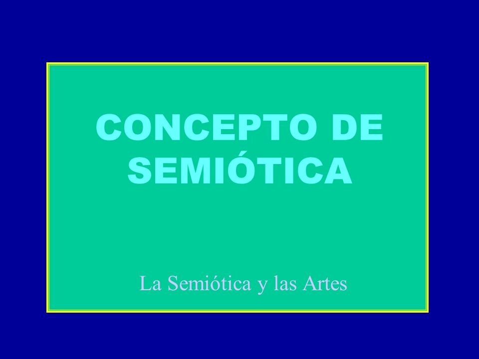 La Semiótica y las Artes