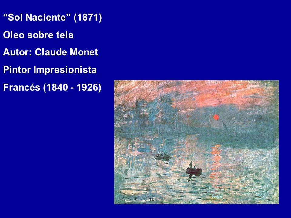 Sol Naciente (1871) Oleo sobre tela. Autor: Claude Monet.