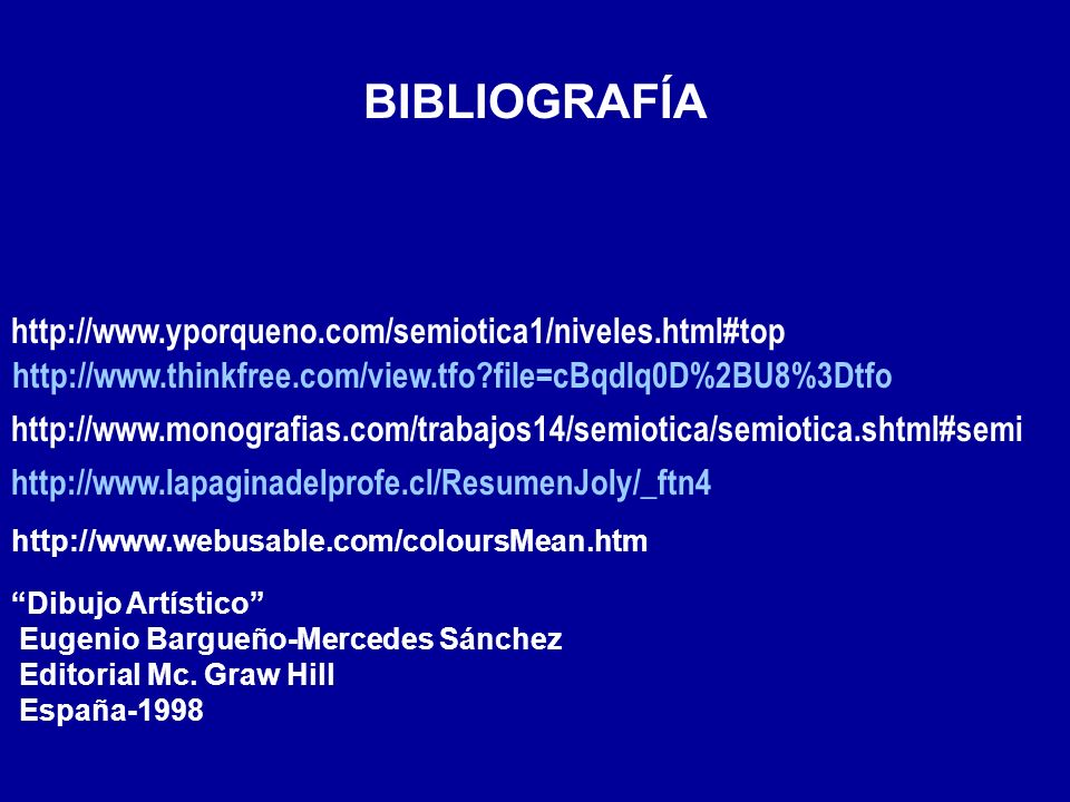 BIBLIOGRAFÍA http://www.yporqueno.com/semiotica1/niveles.html#top