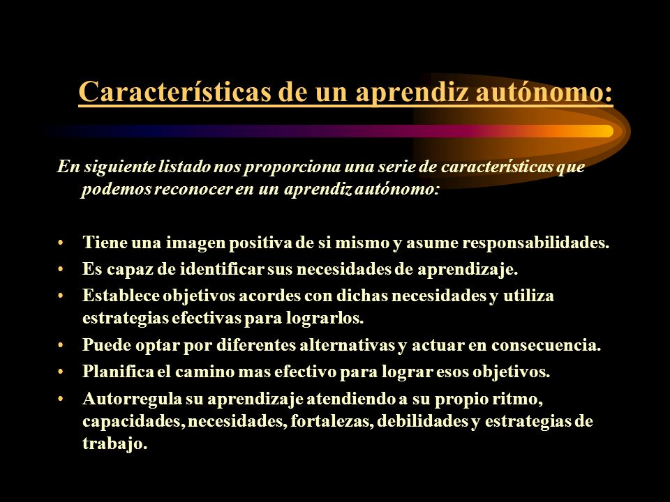 Características de un aprendiz autónomo: