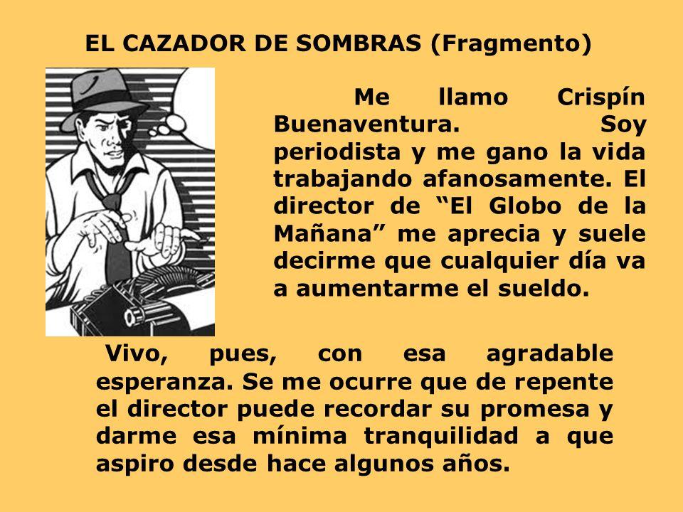 EL CAZADOR DE SOMBRAS (Fragmento)
