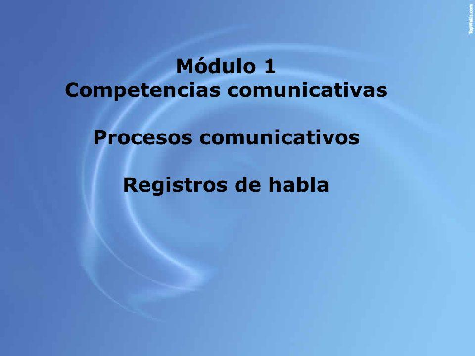 Competencias comunicativas Procesos comunicativos