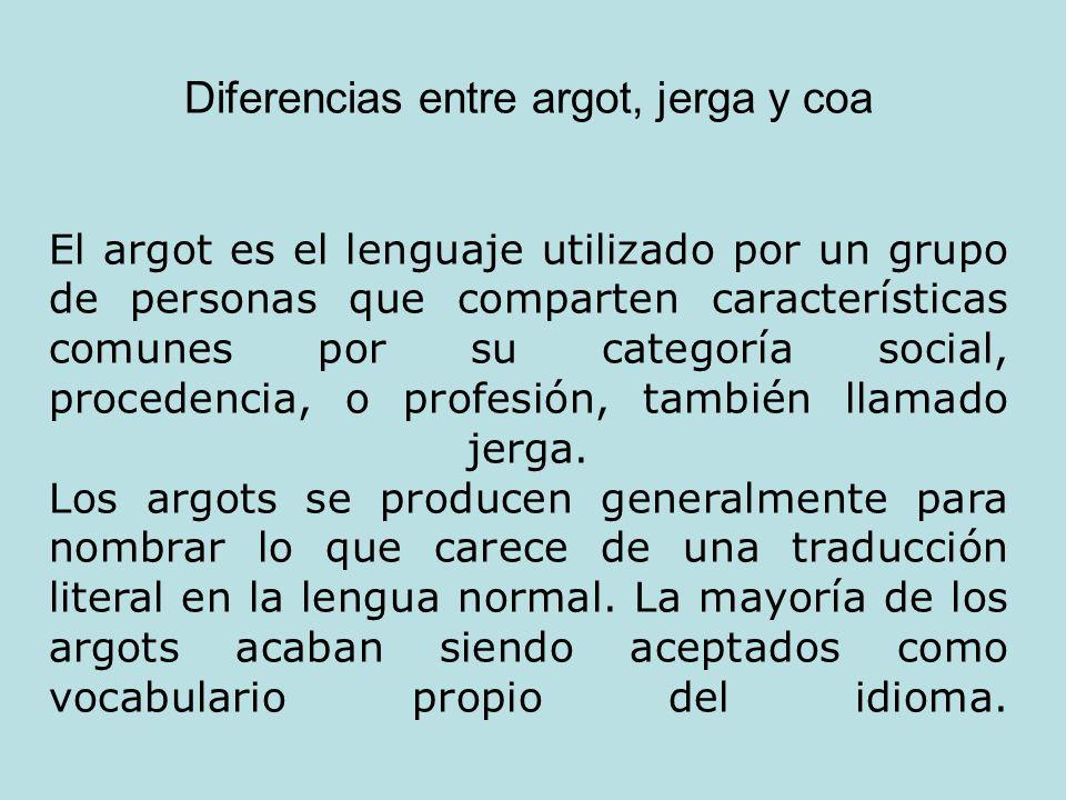 Diferencias entre argot, jerga y coa