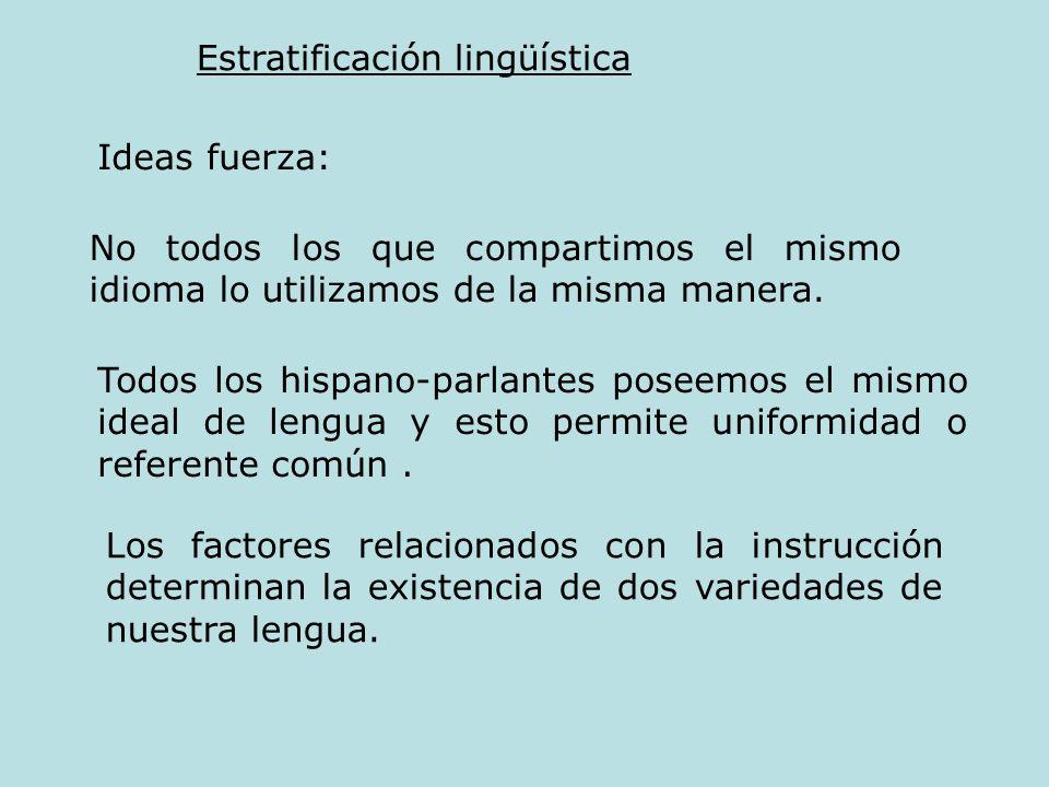 Estratificación lingüística