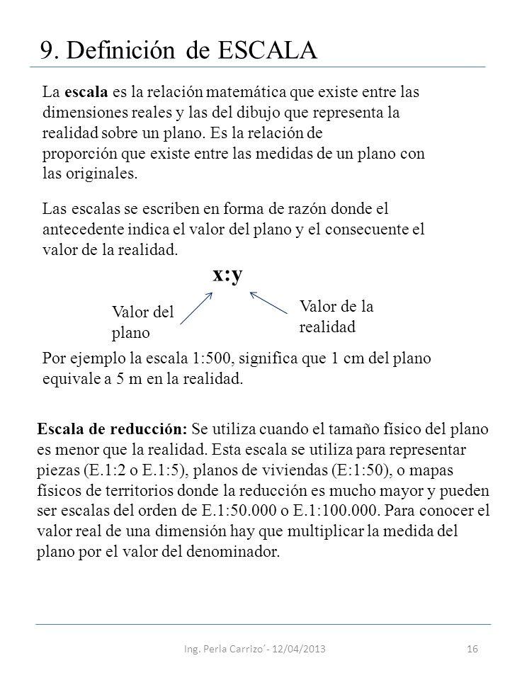 9. Definición de ESCALA x:y
