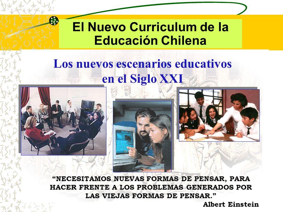 El Nuevo Curriculum de la Educación Chilena