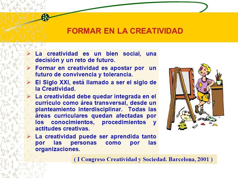 FORMAR EN LA CREATIVIDAD