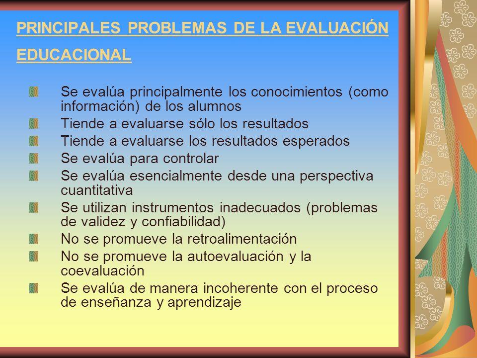 PRINCIPALES PROBLEMAS DE LA EVALUACIÓN EDUCACIONAL