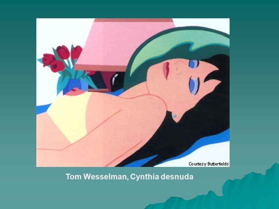 Tom Wesselman, Cynthia desnuda