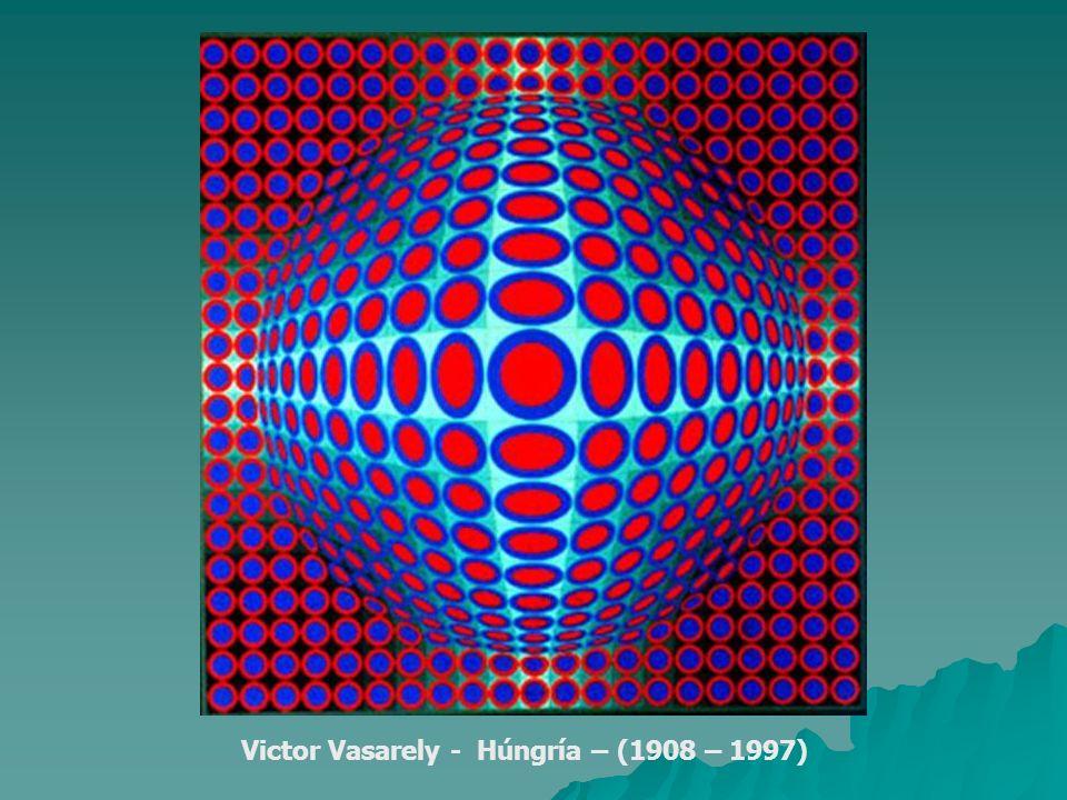 Victor Vasarely - Húngría – (1908 – 1997)