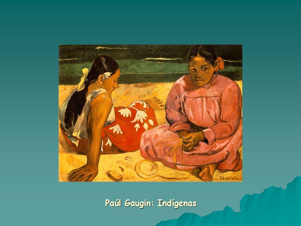 Paúl Gaugin: Indígenas